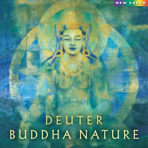 Buddha Nature (2001) by Deuter