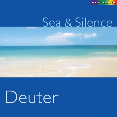 Sea & Silence (2003) by Deuter