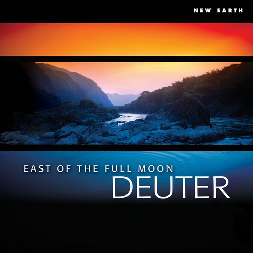 East of the Full Moon (2005) by Deuter