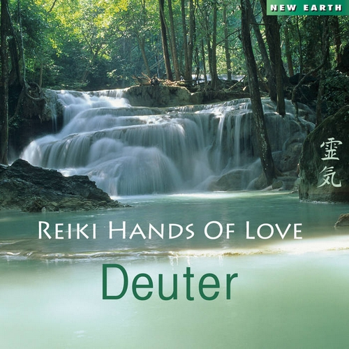 Reiki Hands of Love (2014) by Deuter
