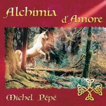 Alchimia d'Amore (2001) by Michel Pépé