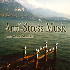 Anti-Stress Music (2004) by Jean-Marc Staehle