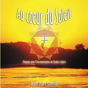 Au Coeur du Soleil (2006) by Jean-Marc Staehle