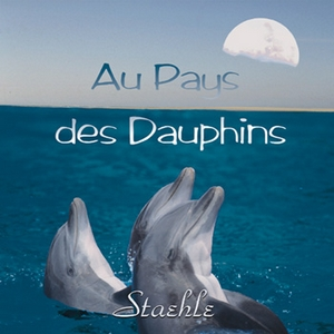 Au Pays des Dauphins (2002) by Jean-Marc Staehle