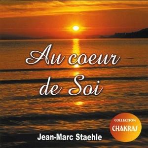 Au Coeur de Soi (2005) by Jean-Marc Staehle
