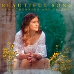 Beautiful Song - Anne Trenning and Friends