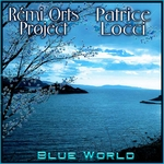 Blue World de Rémi Orts Project (2016)t