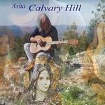 Calvary Hill- Asha
