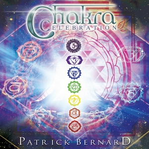 Chakra Celebration by Patrick Bernard