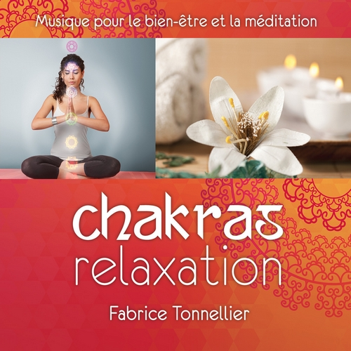 Chakras Relaxation de Fabrice Tonnellier