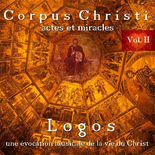 Corpus Christi Vol.II (Août 2011) by Logos (Stephen Sicard)