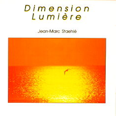 Dimension Lumière (1990) by Jean-Marc Staehle