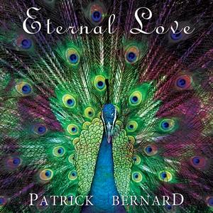 Eternal Love by Patrick Bernard