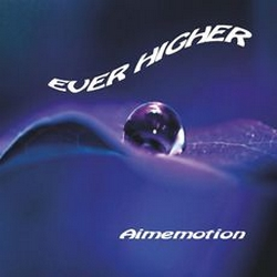 Ever Higher de Franck Coutheoux alias Aimemotion