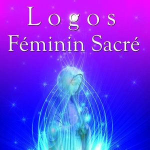Féminin Sacré (26 Septembre 2013) by Logos (Stephen Sicard)