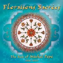 Floraisons Sacrées (compilation 1995-2001) by Michel Pépé