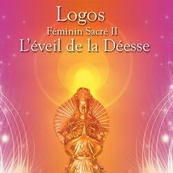 L'Eveil de la Déesse (Septembre 2014) by Logos (Stephen Sicard)