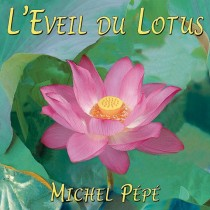 L'Eveil du Lotus (2009) by Michel Pépé