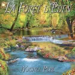 La Forêt d'Eden de Michel Pépé