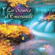 La Source d'Emeraude (2002) by Michel Pépé