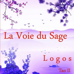 La Voie du Sage – Tao II by Stephen Sicard alias Logos