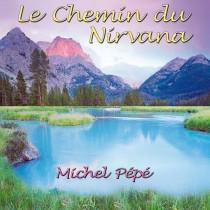 Le Chemin du Nirvana (2008) by Michel Pépé