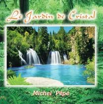 Le Jardin de Cristal (1997) by Michel Pépé