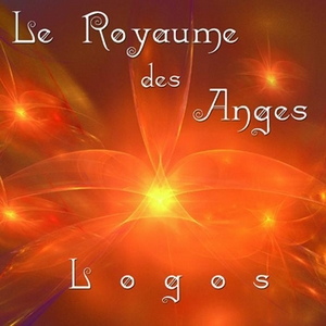 Le Royaume des Anges de Logos (Stephen Sicard)