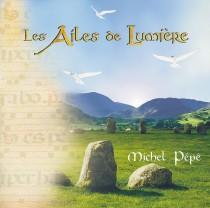 Les Ailes de Lumière (1999) by Michel Pépé