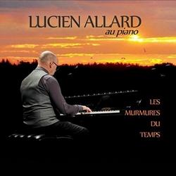 Les Murmures du Temps de Lucien Allard