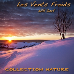 Les Vents Froids (Collection Nature) de Will Dorf