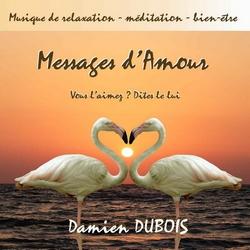 Messages d'Amour by Damien DUBOIS