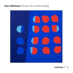 Music for commuting-Volumes 7-12 de Ken Elkinson