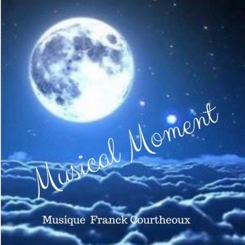 Musical Moment (2017) de Franck Courtheoux alias Aimemotion
