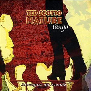 Nature Tango by Ted Scotto
