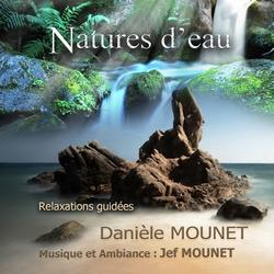 Natures d'Eau de Danièle Mounet sur musique et ambiance de Jef Mounet
