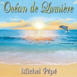 Océan de Lumière by Michel Pépé