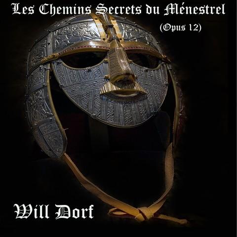 Opus 12 – Les chemins secrets du Ménestrel de WILL DORF