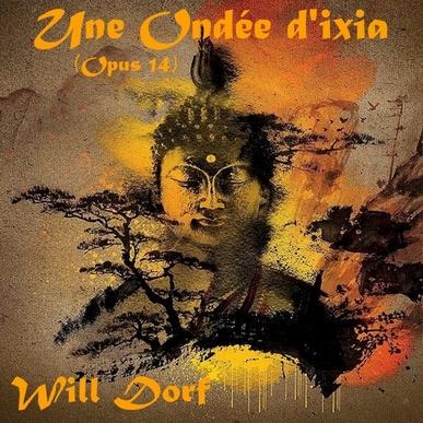 Opus 14 – Une Ondée d'ixia de WILL DORF