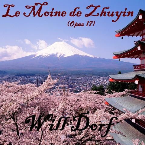 Opus 17 – Le Moine de Zhuyin de WILL DORF