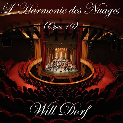 Opus 19 - L'Harmonie des Nuages de WILL DORF