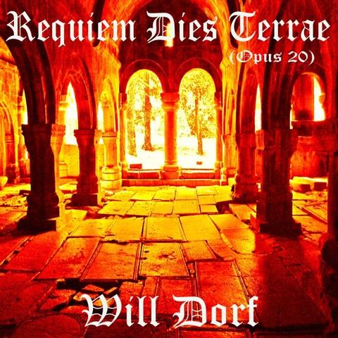 Opus 20 - Requiem Dies Terrae de WILL DORF