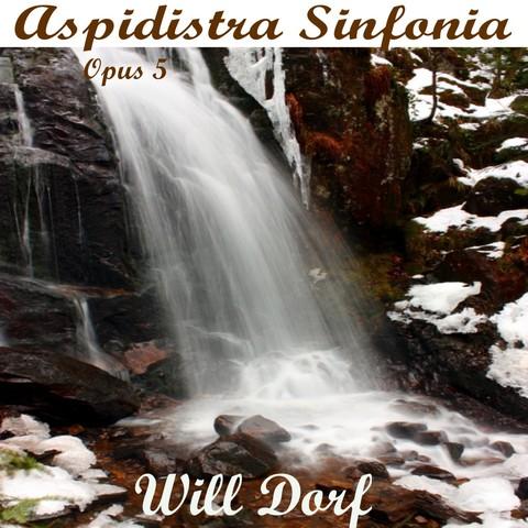 Opus 5 – Aspidistra Sinfonia de WILL DORF
