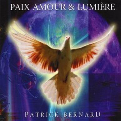 Paix Amour et Lumière by Patrick Bernard