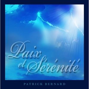 Paix et Sérénité by Patrick Bernard
