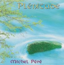 Plénitude (2005) by Michel Pépé