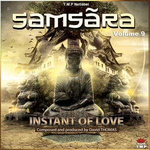 Samsãra - Instant of Love - Volume 9 by David Thomas