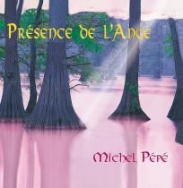 Présence de l'Ange (2004) by Michel Pépé