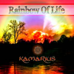 Rainbow of Life by Kamarius