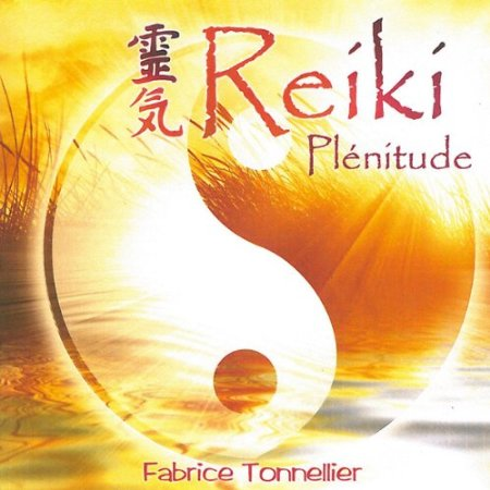 Reiki plénitude (2010) by Fabrice TONNELLIER